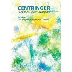 Centringer: om krop, sport og idræt