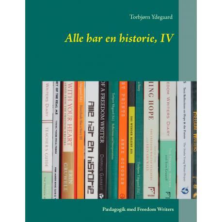 Alle har en historie, IV: Pædagogik med Freedom Writers
