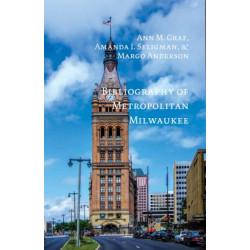 Bibliography of Metropolitan Milwaukee