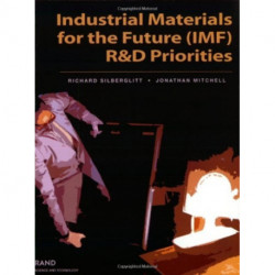 Industrial Materials for the Future (IMF) R&D Priorities
