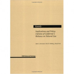 Implications and Policy Options of California's Reliance on Natural Gas