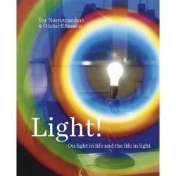 Light: on light in life and the life in light
