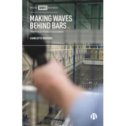 Making Waves behind Bars: The Prison Radio Association