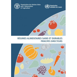 Regimes alimentaires sains et durables: Principes directeurs