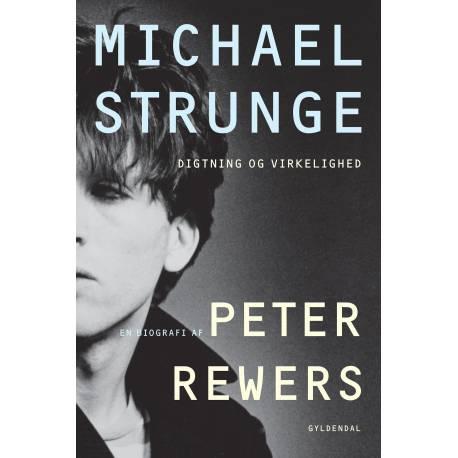 Michael Strunge: Digtning og virkelighed