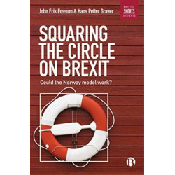 Squaring the Circle on Brexit: Could the Norway Model Work?