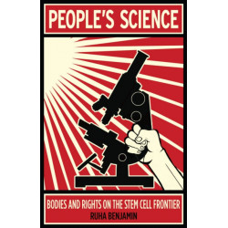 People's Science: Bodies and Rights on the Stem Cell Frontier