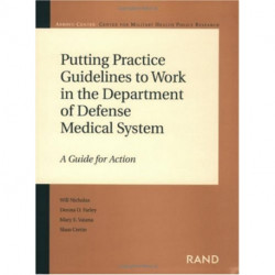 Putting Practice Guidelines to Work in the Department of Defense Medical System: A Guide for Action