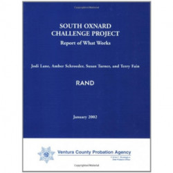 South Oxnard Challenge Project: Report of What Works