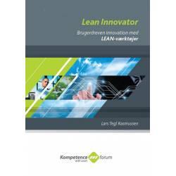Lean Innovator: Brugerdreven innovation med Lean- værktøjer.