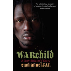 War Child: A Boy Soldier's Story