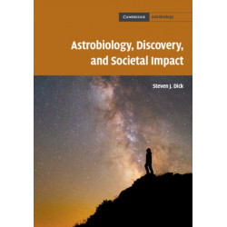 Astrobiology, Discovery, and Societal Impact