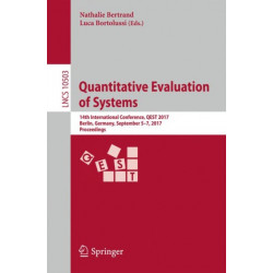 Quantitative Evaluation of Systems: 14th International Conference, QEST 2017, Berlin, Germany, September 5-7, 2017, Proceedings