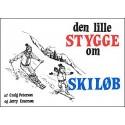 Den lille stygge om skiløb