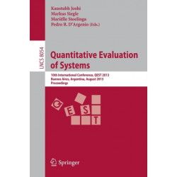 Quantitative Evaluation of Systems: 10th International Conference, QEST 2013, Buenos Aires, Argentina, August 27-30, 2013, Proceedings