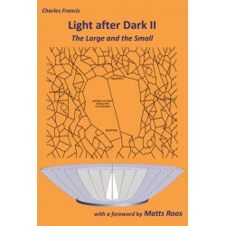 Light after Dark II: The Large and the Small