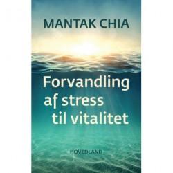 Forvandling af stress til vitalitet: indre energi - Tao