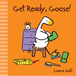 Get Ready, Goose