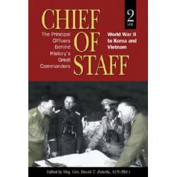 Chief of Staff: Vol. II: World War II to Korea and Vietnam