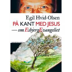 På kant med Jesus: om EsbjergEvangeliet