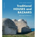 Traditional houses and bazaars: from Iran to Morocco