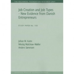 Job creation and job types - new evidence from Danish entrepreneurs: New Evidence from Danish Entrepreneurs