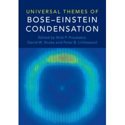 Universal Themes of Bose-Einstein Condensation