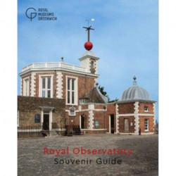Royal Observatory Greenwich: Souvenir Guide