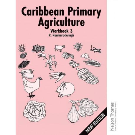 Caribbean Primary Agriculture - Workbook 3