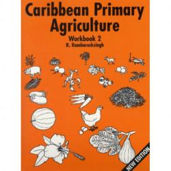 Caribbean Primary Agriculture - Workbook 2