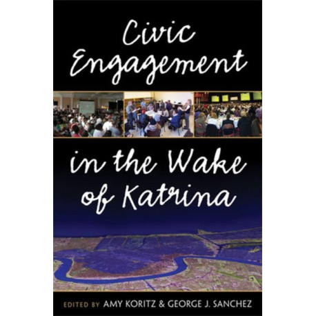 Civic Engagement in the Wake of Katrina