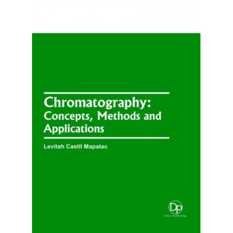Chromatography: Concepts, Methods and Applications