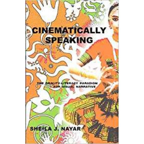 Cinematically Speaking: The Orality-Literacy Paradigm for Visual Narrative