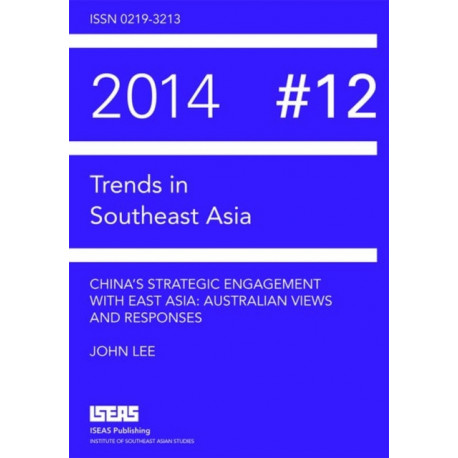 China's Strategic Engagement with East Asia: Australian Views and Responses