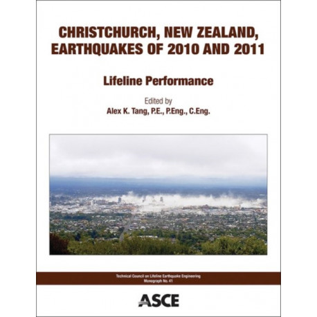 Christchurch, New Zealand, Earthquakes of 2010 and 2011: Lifeline Performance