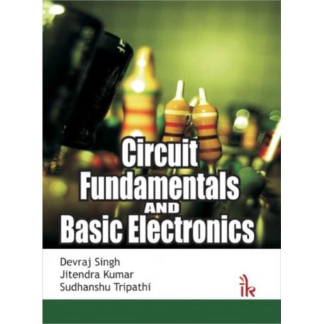 Circuit Fundamentals and Basic Electronics