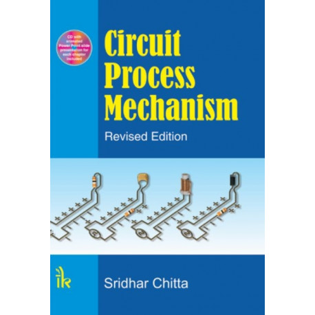 Circuit Process Mechanism