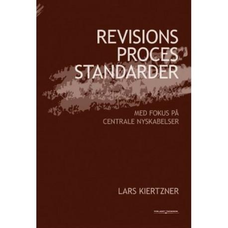 Revisionsprocesstandarder - med fokus på centrale nyskabelser: med fokus på centrale nyskabelser