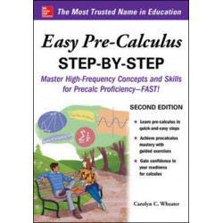 Easy Pre-Calculus Step-by-Step, Second Edition