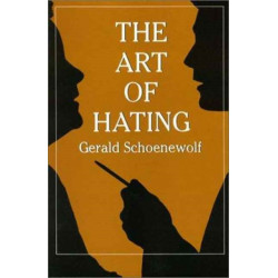 The Art of Hating