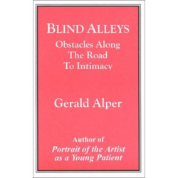 Blind Alleys: Obstacles Along the Road to Intimacy