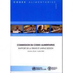 Commission Du Codex Alimentarius: Rapport de La Trente Et Unieme Session. Geneve, 30 Juin - 4 Juillet 2008. Programme Mixte Fao/Oms Sur Les Normes ... ... Alimentarius - Programme Mixte Fao/Oms Sur L)