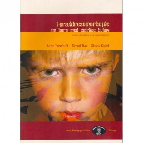 Forældresamarbejde om børn med særlige behov: Metoder til udvikling af nye samarbejdsformer