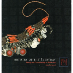 Artistry of the Everyday: Beauty and Craftsmanship in Berber Art