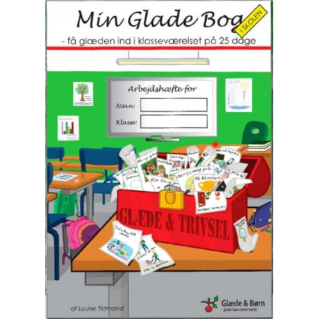 Min glade bog i skolen: Få glæden ind i klasseværelset på 25 dage, Arbejdshæfte