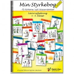 Min styrkebog i skolen: få styrkerne i spil i klasseværelset - lærervejledning - 1.-3. klasse, Lærervejledning