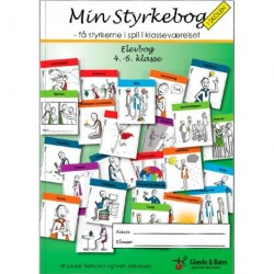 Min styrkebog i skolen: få styrkerne i spil i klasseværelset - elevbog - 4.-6. klasse