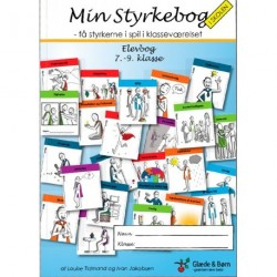 Min styrkebog i skolen: få styrkerne i spil i klasseværelset - elevbog - 7.-9. klasse