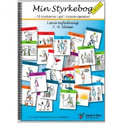 Min styrkebog i skolen: få styrkerne i spil i klasseværelset, lærervejledning - 7.-9. klasse, Lærervejledning