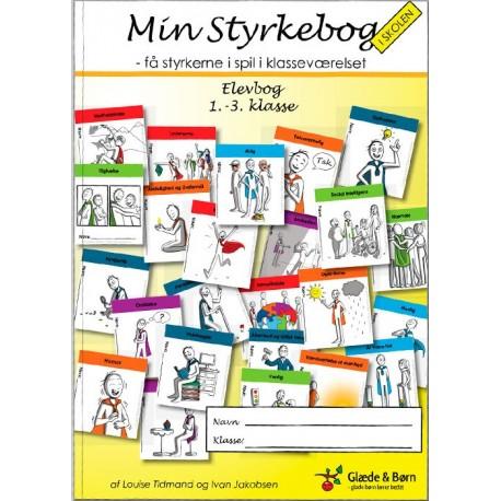 Min styrkebog i skolen: få styrkerne i spil i klasseværelset, elevbog - 1.-3. klasse